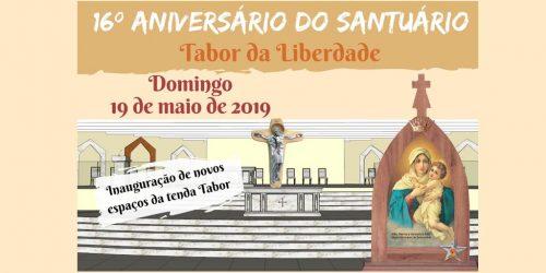 16º Aniversário do Santuário Tabor da Liberdade