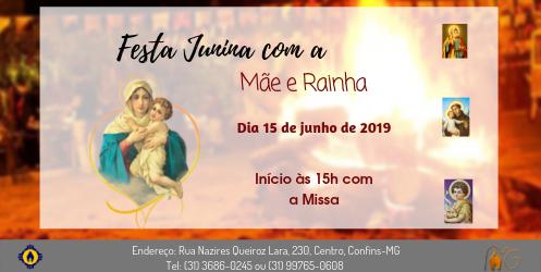 Festa Junina com a Mãe e Rainha
